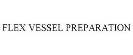 FLEX VESSEL PREPARATION