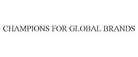 CHAMPIONS FOR GLOBAL BRANDS
