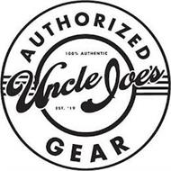 UNCLE JOE'S AUTHORIZED GEAR 100% AUTHENTIC EST. 19'