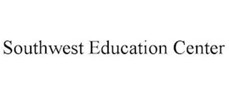 SOUTHWEST EDUCATION CENTER