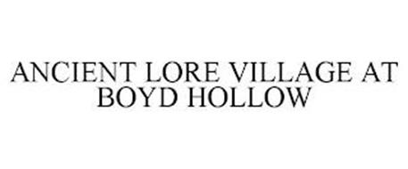 ANCIENT LORE VILLAGE AT BOYD HOLLOW