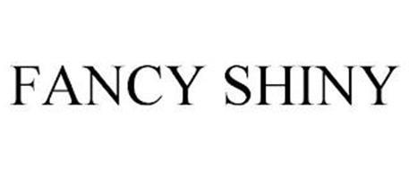 FANCY SHINY