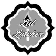 LID LATCHER
