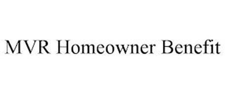 MVR HOMEOWNER BENEFIT