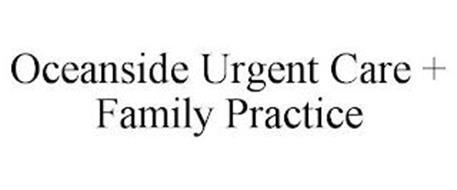 OCEANSIDE URGENT CARE + FAMILY PRACTICE