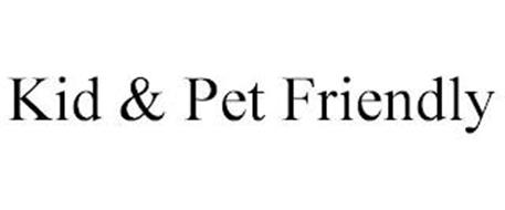 KID & PET FRIENDLY