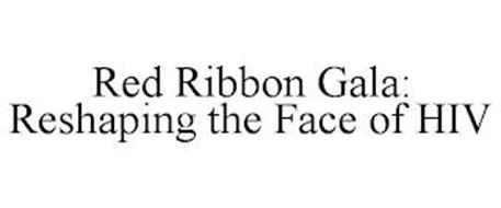 RED RIBBON GALA: RESHAPING THE FACE OF HIV
