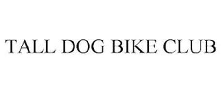 TALL DOG BIKE CLUB