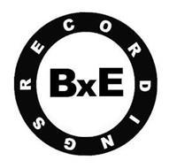 BXE RECORDINGS