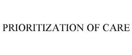 PRIORITIZATION OF CARE