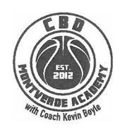 CBD MONTVERDE ACADEMY EST. 2012 WITH COACH KEVIN BOYLE
