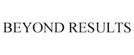 BEYOND RESULTS