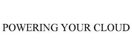 POWERING YOUR CLOUD