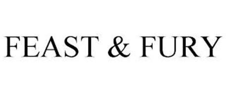 FEAST & FURY