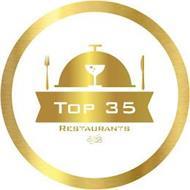 TOP 35 RESTAURANTS