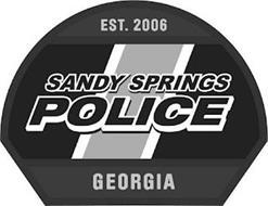 SANDY SPRINGS POLICE EST.2006 GEORGIA