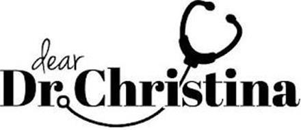 DEAR DR. CHRISTINA