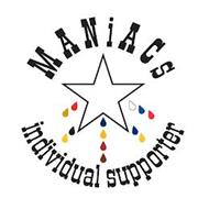 MANIACS INDIVIDUAL SUPPORTER