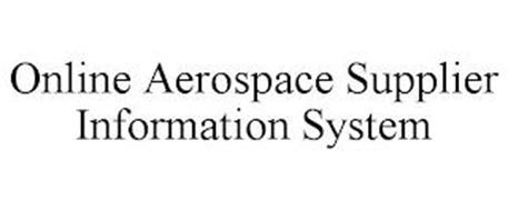 ONLINE AEROSPACE SUPPLIER INFORMATION SYSTEM