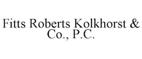 FITTS ROBERTS KOLKHORST & CO., P.C.