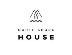 NORTH SHORE HOUSE