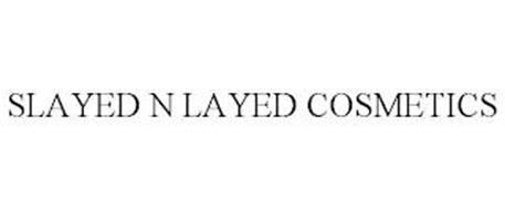 SLAYED N LAYED COSMETICS