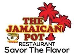 THE JAMAICAN POT RESTAURANT SAVOR THE FLAVOR