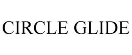 CIRCLE GLIDE