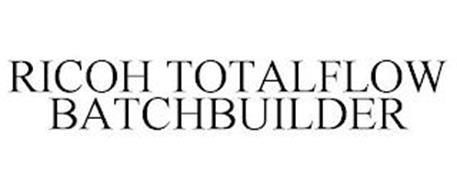 RICOH TOTALFLOW BATCHBUILDER