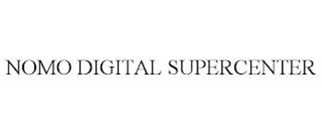 NOMO DIGITAL SUPERCENTER