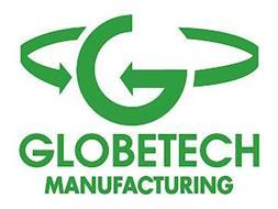 G GLOBETECH MANUFACTURING