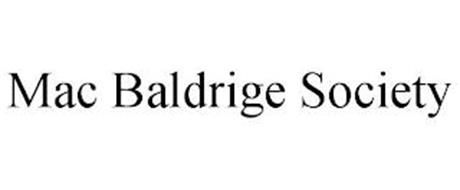 MAC BALDRIGE SOCIETY