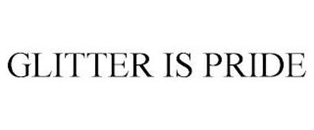GLITTER IS PRIDE
