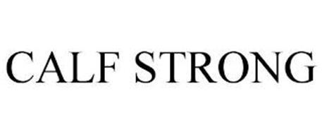 CALF STRONG