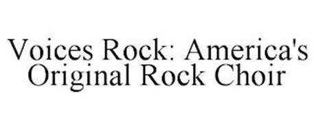 VOICES ROCK: AMERICA'S ORIGINAL ROCK CHOIR