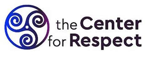 THE CENTER FOR RESPECT