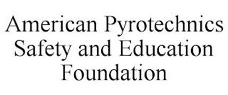 AMERICAN PYROTECHNICS SAFETY AND EDUCATION FOUNDATION