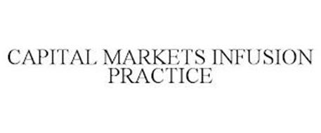 CAPITAL MARKETS INFUSION PRACTICE