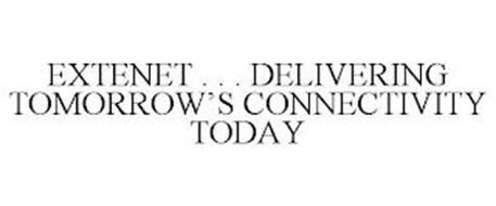 EXTENET . . . DELIVERING TOMORROW'S CONNECTIVITY TODAY