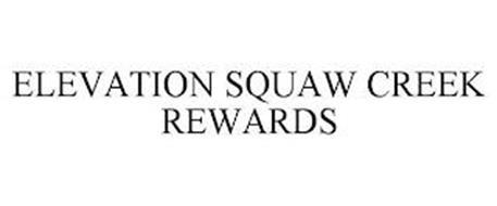 ELEVATION SQUAW CREEK REWARDS