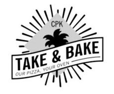 CPK TAKE & BAKE OUR PIZZA, YOUR OVEN
