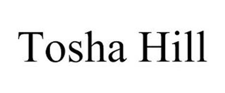 TOSHA HILL