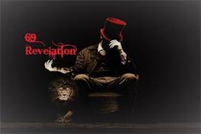 69 REVELATION