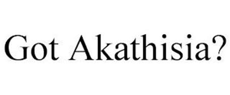 GOT AKATHISIA?