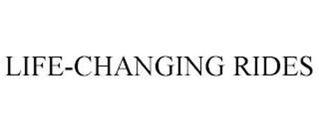 LIFE-CHANGING RIDES