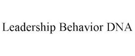 LEADERSHIP BEHAVIOR DNA