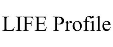 LIFE PROFILE