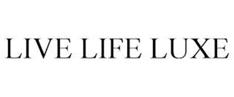 LIVE LIFE LUXE