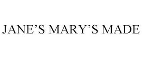 JANE'S MARY'S MADE