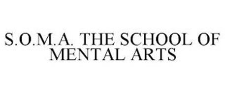S.O.M.A. THE SCHOOL OF MENTAL ARTS